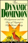 The Dynamic Dominion: Realignment and the Rise of Virginia's Republican Party Since 1945