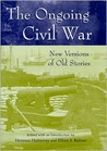 The Ongoing Civil War: New Versions of Old Stories