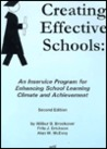 Creating Effective Schools: An In-Service Program for Enhancing School Learning Climate and Achievement