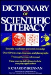Dictionary of Scientific Literacy by Richard P. Brennan