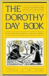 Dorothy Day Book: A Selection from Her Writings and Readings