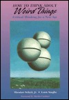 How To Think About Weird Things by Theodore Schick Jr.