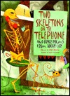 Two Skeletons on the Telephone by Paul Duggan