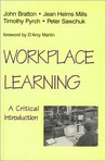 Workplace Learning: A Critical Introduction
