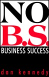 No B.S. Business Success (Self-Counsel Business Series)