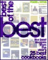 Food & Wine Presents Best of the Best: The Best Recipes from the Year's 25 Best Cookbooks