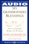 My Grandfather's Blessing: Stories of Stregth, Refuge, and Belonging