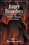 Anger Disorders: Definition, Diagnosis, And Treatment (Series In Clinical And Community Psychology)