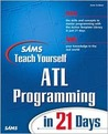 Sams Teach Yourself ATL Programming in 24 Hours