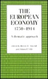 The European Economy, 1750 1914: A Thematic Approach