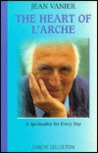 Heart of L'Arche by Jean Vanier