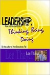 Leadership: Thinking, Being, Doing (New and Revised Edition)