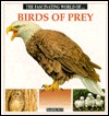 The Fascinating World Of...Birds Of Prey (The Fascinating World Of... Series)