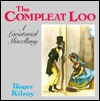 The compleat loo: A lavatorial miscellany