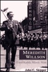Meredith Willson: The Unsinkable Music Man