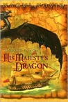 His Majesty's Dragon (Temeraire, #1)