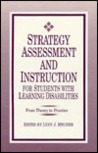 Strategy Assessment and Instruction for Students with Learning Disabilities: From Theory to Practice