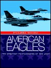 American Eagles: The Greatest Photographs of the USAF