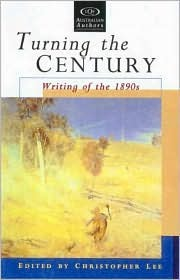 Turning The Century: Writing Of The 1890s