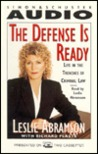 The Defense Is Ready: Life in the Trenches of Criminal Law