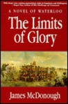 The Limits of Glory: A Novel of Waterloo