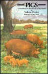 Pigs: A Handbooks to the Breeds of the World