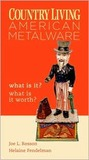 Country Living: American Metalware What Is It? What Is It Worth?