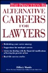 Alternative Careers for Lawyers (Princeton Review Series)