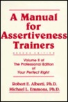 A Manual For Assertiveness Trainers