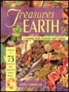 Treasures from the Earth: Creating with Flowers and Nature