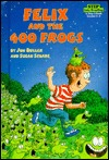 Felix and the 400 Frogs (Step Into Reading Step 3)