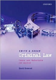 Smith & Hogan Criminal Law: Cases and Materials