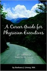 Career Guide for Physician Executives