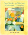 Case Studies in Child and Adolescent Counseling