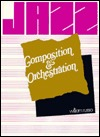 Jazz Composition and Orchestration