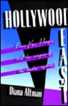 Hollywood East: Louis B. Mayer and the Origins of the Studio System