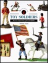Toy Soldiers: The New Compact Study Guide and Identifier (Identifying Guide Series)