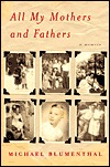 All My Mothers and Fathers by Michael Blumenthal