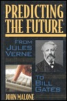Predicting The Future: From Jules Verne To Bill Gates