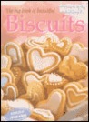 The Big Book of Beautiful Biscuits (Australian Women's Weekly Home Library)