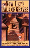 Now Let's Talk of Graves (Samantha Adams, #3)