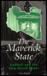 Maverick State: Gaddafi and the New World Order