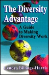 The Diversity Advantage: A Guide to Making Diversity Work