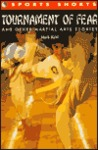 Tournament of Fear and Other Martial Arts Stories