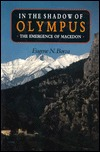 In the Shadow of Olympus by Eugene N. Borza