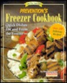 Prevention's Freezer Cookbook: Quick Dishes for and from the Freezer