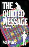 The Quilted Message (Sammy and Brian Mystery Series)