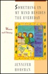 Something In My Mind Besides The Everyday: Women And Literacy
