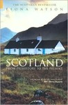 Scotland: From Prehistory to the Present