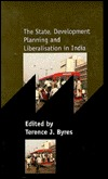 The State, Development Planning and Liberalisation in India